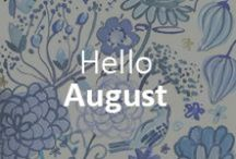 Hello August / What to eat, drink, and do this August