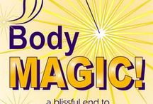 BodyMAGIC! / An illustration of some of the principles of Chinmayi's Best-Selling Book -BodyMAGIC ! - a Blissful End to Emotional Eating