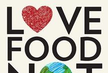 Love Food Hate Waste / Make the world a better place