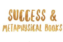 Success & Metaphysical Books / Books I love, Books I've read, Books I'm planning on reading.  Anything that will help up level your mindset and other good stuff ;)