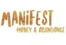 Manifest Money & Abundance / How to Manifest Money & Abundance in Your Life, through wealth psychology, mindset & belief, & the Law of attraction