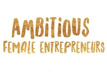 Ambitious Female Entrepreneurs / The world is changing, and as more empowered women stand up to the call, strong in their truth, deep in their passion & taking a stand for their purpose it sets the shining example for the rest to do the same.