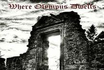Where Olympus Dwells! / by Agony In The Garden