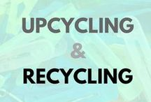 Upcycling & Recycling / Let's give things a second life with Upcycling!