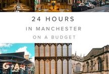 24 HOURS IN MANCHESTER ON A BUDGET
