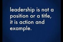 Lessons in Leadership / Managing is doing things right. Leadership is doing the right thing. Lead away!