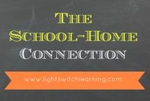 The School to Home Connection / Building the Home to School Connection with these inspirations, ideas and activities / by Lightswitch Learning