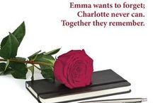 Roses for Charli / From the novel - The Art of Secrets - Charlotte uses the image of the rose to tell her stories
