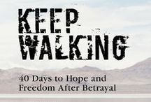 affair recovery / Moving beyond the pain of relational betrayal, affair recovery, infidelity, pornography, sexual addiction