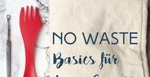 GREEN LIFESTYLE // ZERO WASTE & PLASTIKFREI / Anleitungen, Tipps und Tricks rund um den Zero-Waste Lifestyle und ein plastikfreies Leben