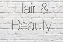 ⠀⠀⠀Hair & Beauty / Hair, beauty and a few other things.