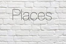 """⠀⠀⠀⠀⠀⠀Places / """"I have places to go, things to see."""""""