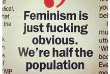 Feminism / There are a lot of false or not completly accurate quotes floating around on the internet. I pin them here because I like the quote no matter who said it. But please realize that the person to whom the words are attributed to might not have said them. Pinning is a hobby. A way to easily find the things that inspire me. I do not have the time or energy to check each and every quote. / by Costume Diaries