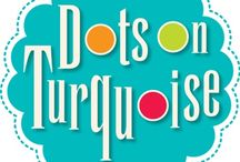 Dots on Turquoise With PB & J / by Teaching with PB & J