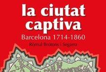 Exposicio Barcelona al 1714 / Selecció de llibres del fons de la biblioteca relacionats amb la Barcelona al 1714 Consultables fins el 30 de setembre