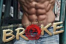 Broke (Broken Deeds MC Book 2) / Broken Deeds MC Book two