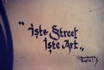 STREET ART / Sokak Sanatı / by Tülay Sorgunç