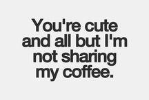 Coffee quotes / Needed!