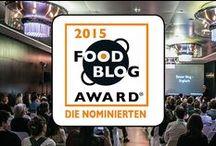FBA 2015 -- Finalisten / Unsere Finalisten, ihre Blogs und ihre tollen Rezepte...