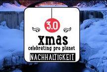 X-Mas 3.0 -- Nachhaltigkeit / Nachhaltige Ideen aus ganz Pinterest -- vor allem zum Thema Weihnachten und Ernährung