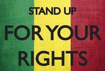 Activism and Advocacy / Stand up for your rights.