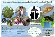 Environment: Passion in practice at La Maison Afrique FAIR TRADE