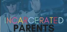 Incarcerated Parents / Activities & resources for supporting children with incarcerated parents.
