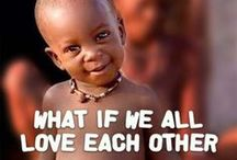 One World / We all have to live together; everybody matters. / by Milani