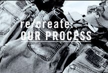 re/create: OUR PROCESS / Re/stock x Re/sew x Re/sell