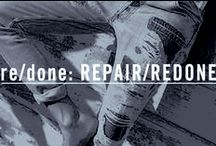 re/done: RE/PAIR RE/DONE / Repaired Denim