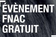 Fnac Agenda / Les événements gratuits de la Fnac #Fnacagenda