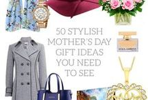 MOTHER GIFT IDEAS / 50 stylish Mother's Day present ideas you need to see.