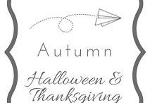 Autumn and Halloween and Thanksgiving