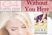 Without You Here / My country romance novel comes out in September. Here's how I see my characters. / by Carter Ashby