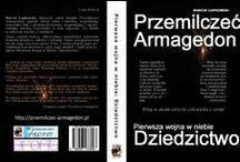 Przemilczeć Armagedon / Strona poświęcona książkom z serii Przemilczeć Armagedon. Wydanej już Pierwszej wojnie w niebie: Dziedzictwo oraz Księdze aniołów.