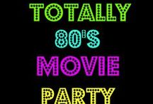 80's Movie Party / Party Planning