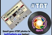 "Throw Back Thursday / Show us that ""younger side"" Email your #TBT Photos to jodi@milpfc.org"