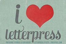 Letterpress  / by Zarah Leeson