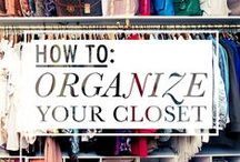 ORGANIZING YOUR CLOSET / Discover great ways to organize your clothes and accessories and find new DIY solutions to make the most out of your space.