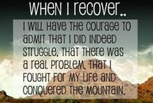 Inspiration / Quotes on staying positive in recovery.
