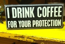 Coffee gets me up / by Mike Qualls