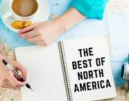 The Best of North America / There are so many different and diverse destinations within North America; this board is dedicated to them all!