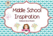 Middle School Inspiration / A collection of resources for Middle School teachers. / by Sarah Anne's Creative Classroom