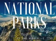 National Parks of the World / We travel for National and State Parks - these are the best from around the world.