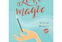 """Love Magic by Lilith Dorsey / This is really """"the big little book of love magic."""" Magical maven Lilith Dorsey has packed into this fun, informative, and practical book over 250 spells, potions, rituals, and recipes devoted to all facets of love and sex."""