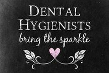 RDH / Dental Hygienist / by Kimberly Gran