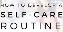 Health: Self Care / Maintaining health through self care and self love.
