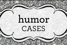 Humor Cases / An array of cases inspired by humorous quotes  !