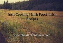 Traditional Irish Recipes / Traditional Irish Cooking and Irish Recipes