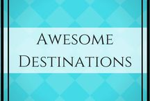 Awesome Destinations